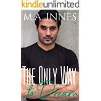 The Only Way to Dream (The Mechanics of Love Book 3)