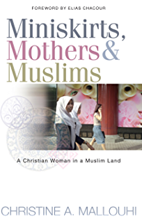 Pocket guide to world religions the ivp pocket reference series miniskirts mothers and muslims a christian woman in a muslim land fandeluxe Choice Image