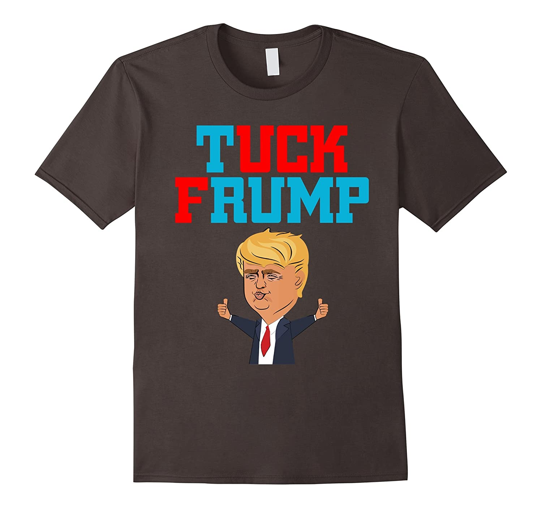 Tuck Frump Anti-government T-shirt USA Tee-FL