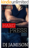 Hard Press (Ashe Sentinel Connections Book 5)