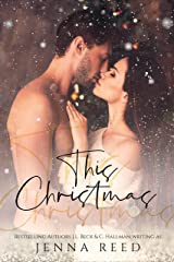 This Christmas: A Enemy to Lovers Holiday Novella Kindle Edition