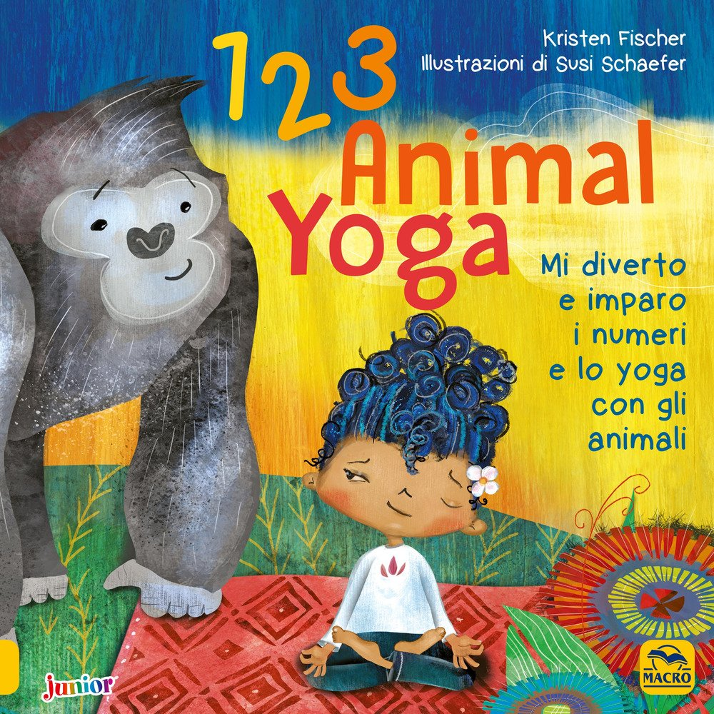 123 animal yoga. Mi diverto e imparo i numeri e lo yoga con ...