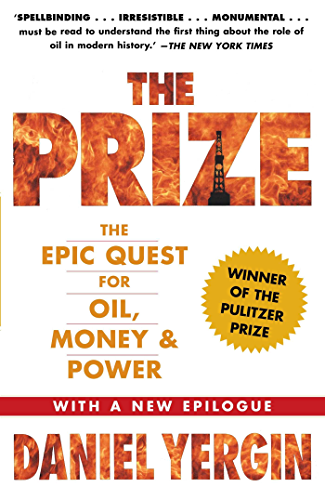 The Prize: The Epic Quest for Oil; Money & Power