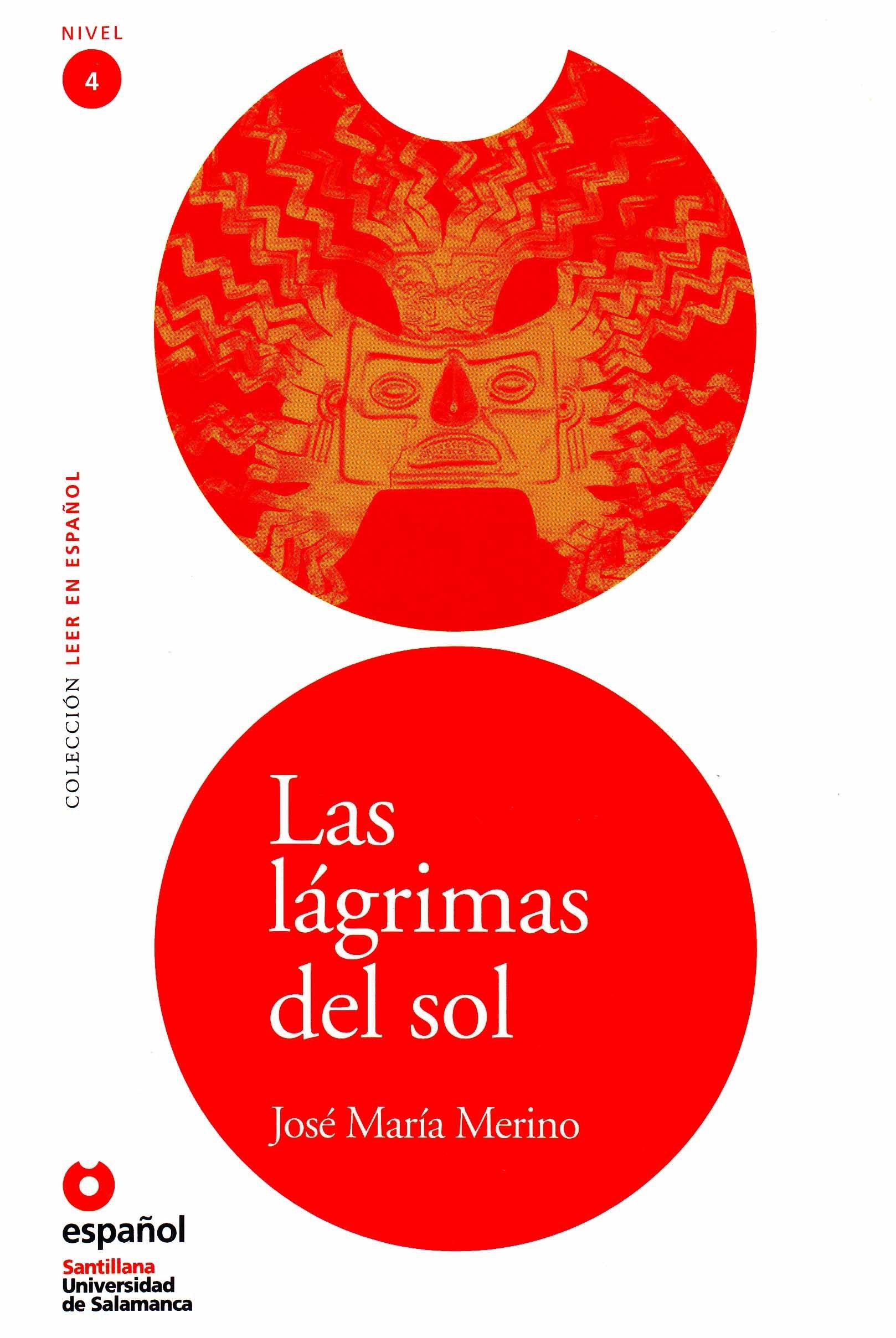 Las lagrimas del sol/ The Sun's Tears (Leer En Espanol Level 4) (Spanish Edition) ebook