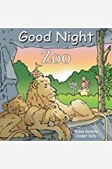 Good Night Zoo (Good Night Our World) Kindle Edition