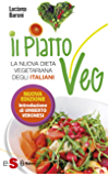 Il piatto Veg: La nuova dieta vegetariana degli italiani