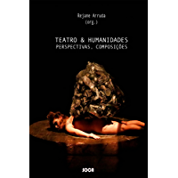 Teatro & Humanidades: Perspectivas, Composições