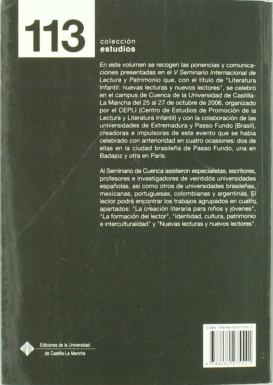LITERATURA INFANTIL NUEVAS LECTURAS NUEVOS LECTORES (R.T): Pedro César;Cañamares Torrijos, Cristina;Sánchez Ortiz, César Cerrillo Torremocha: 9788484275541: ...