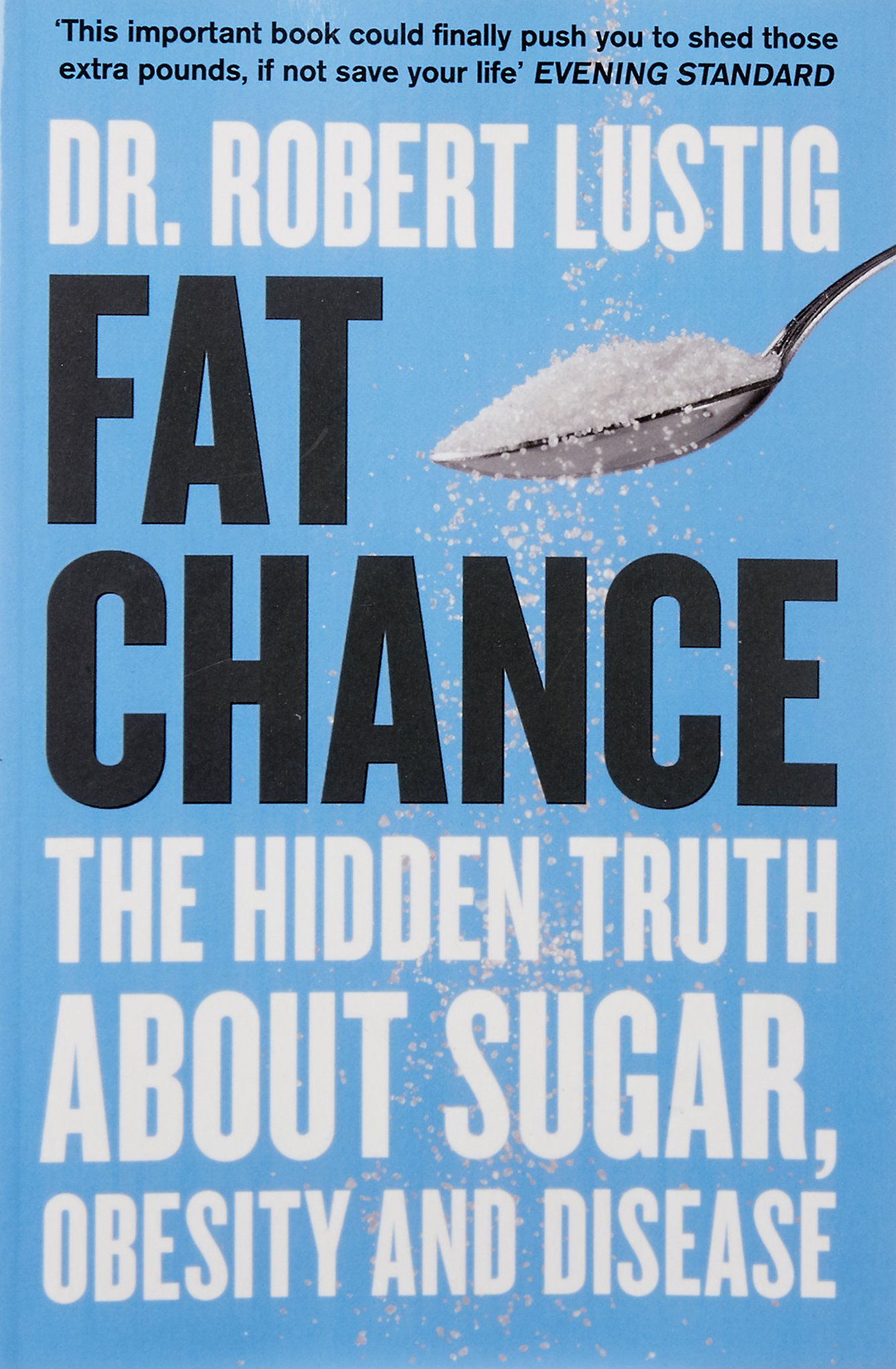 Diabetes and Weight Management (The Fat Chance Series Book 2)