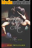 Hurt Me: A 'Me' Novel (Book 2)