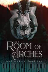 The Room of Arches (The Soul Seekers Book 2) Kindle Edition