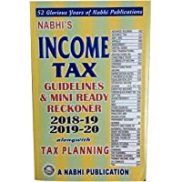 Nabhi's Income Tax Guidelines & Mini Ready Reckoner ( 2018-19 & 2019-20 ) Along with Tax Planning