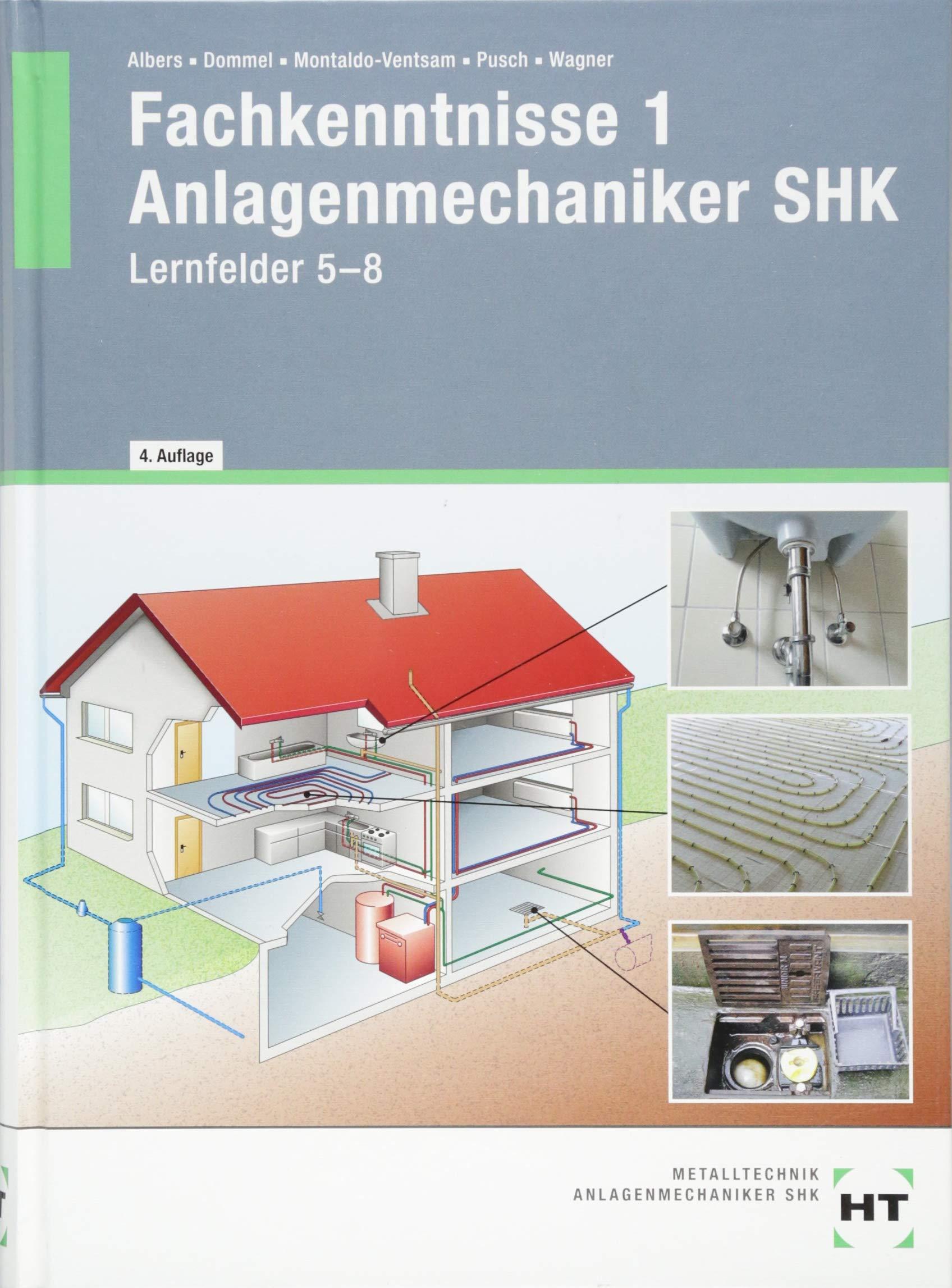 Fachkenntnisse 1 Anlagenmechaniker SHK  Lernfelder 5 8