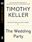 The Wedding Party (Encounters with Jesus Series)