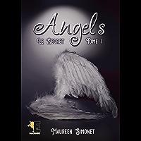 Angels tome 1: Le Secret
