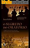 O segredo do oratório: A saga de uma família cristã-nova traz à tona as raízes judaicas do Brasil