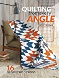 Quilting From Every Angle: 16 Geometric Designs