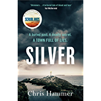 Silver: Sunday Times Crime Book of the Month (English Edition)