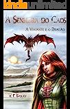 A Senhora do Caos: A Viajante e o Dragão