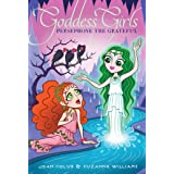 Persephone the Grateful (Goddess Girls Book 26)