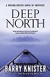 Deep North (A Brenda Contay Novel Of Suspense Book 2)