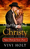 Mail Order Bride: Christy (Orphan Brides Go West Book 1)