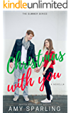 Christmas with You (The Summer Series Book 6)