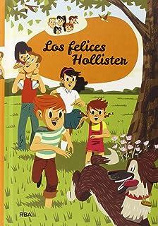 Los Felices Hollister (INOLVIDABLES)