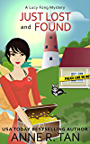 Just Lost and Found: A Chinese Cozy Mystery: A Novella (A Lucy Fong Mystery)
