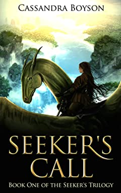 Seeker\'s Call (Seeker\'s Trilogy Book 1)
