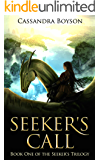 Seeker's Call (Seeker's Trilogy Book 1)