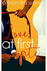 Love at First Spite (The Spite Series Book 1) Kindle Edition
