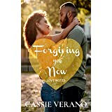 Forgiving You Now: A Second Chance Romance (Love Notes Book 3)