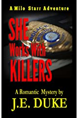 She Works with Killers: A Milo Starr Adventure Kindle Edition