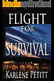 Flight For Survival
