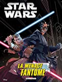Star Wars Episode I La Menace Fantôme (Jeunesse)