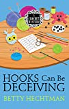 Hooks Can Be Deceiving (A Crochet Mystery)