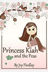 Children's Book - Princess Kiah and the Peas Kindle Edition