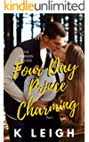 Four Day Prince Charming: An Angsty Age Gap Novella (The Robinson Sisters Book 1)