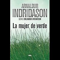 La mujer de verde: Serie Erlendur Sveinsson IV
