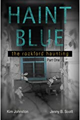Haint Blue: The Rockford Haunting (Part 1) Kindle Edition
