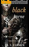 Black Borne (A Warrior Slave Novel Book 1)
