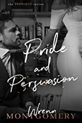 Pride and Persuasion (The Inspired Series Book 2) Kindle Edition