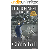 Their Finest Hour (Winston S. Churchill The Second World Wa Book 2)