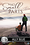 No Small Parts (Bluewater Bay Book 16)