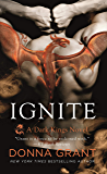Ignite: A Dark Kings Novel