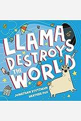 Llama Destroys the World Kindle Edition