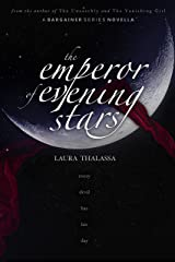 The Emperor of Evening Stars (The Bargainer Book 2.5) Kindle Edition