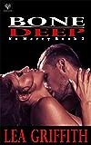 Bone Deep (No Mercy Book 3)
