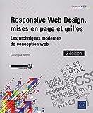 Responsive Web Design, mises en page et grilles - Les techniques modernes de conception web (2e édition)